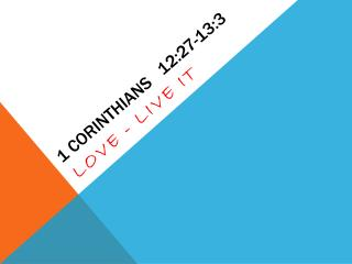 1 Corinthians   12:27-13:3