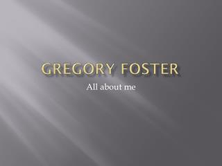 Gregory foster