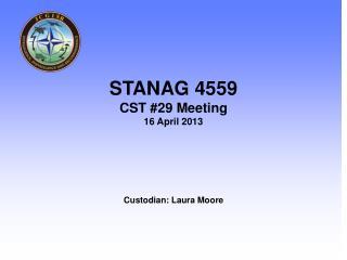 Custodian: Laura Moore