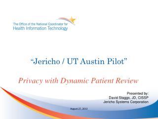 """ Jericho / UT Austin Pilot"""