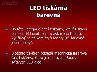 LED tiskárna barevná