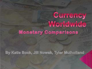 Currency  Worldwide