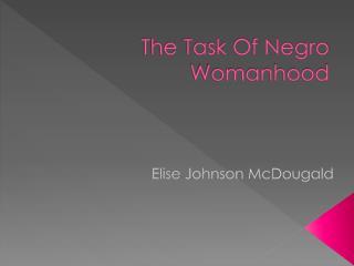 The Task Of Negro Womanhood