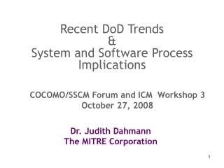 Recent DoD Trends   System and Software Process Implications
