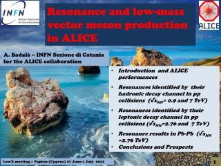 Resonance  and  low -mass  vector meson  production in ALICE