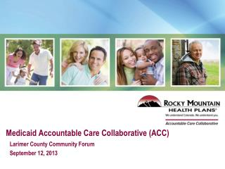 Medicaid Accountable Care Collaborative (ACC)