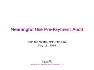 Meaningful Use Pre-Payment Audit