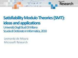 Leonardo de Moura Microsoft Research