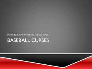 Baseball Curses