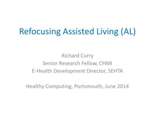 Refocusing Assisted Living (AL)