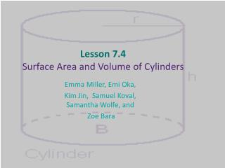 Lesson 7.4  Surface Area and Volume of Cylinders
