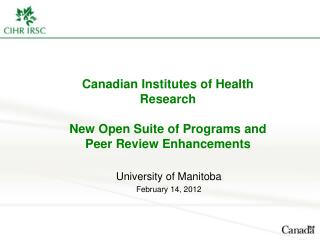 Canadian Institutes of Health Research New Open Suite of Programs and Peer Review Enhancements