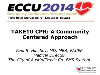 TAKE10 CPR: A Community Centered Approach