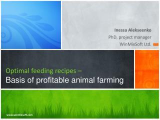Optimal  feeding recipes  –  Basis of profitable  animal farming