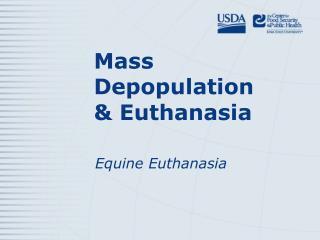 Mass Depopulation  & Euthanasia