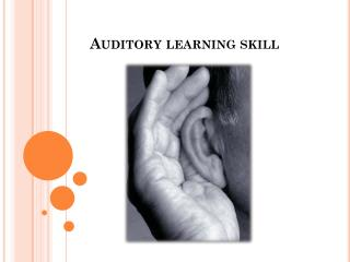 Auditory learning skill