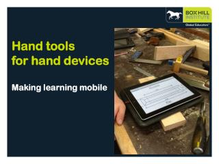Hand tools  for hand devices Making learning mobile
