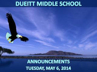 ANNOUNCEMENTS TUESDAY, MAY 6,  2014