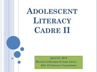 Adolescent Literacy Cadre II