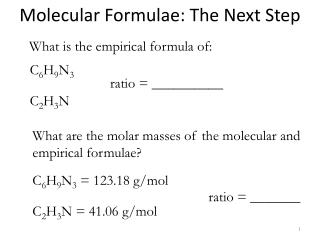 Molecular Formulae: The Next Step