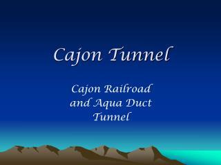 Cajon Tunnel