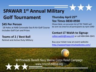 SPAWAR 1 st  Annual Military  Golf Tournament