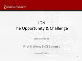 LGN The Opportunity & Challenge