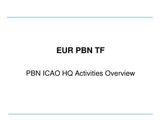 EUR PBN TF