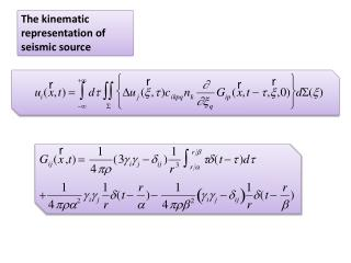 The kinematic representation of seismic source
