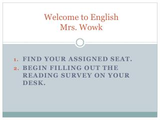 Welcome to English Mrs. Wowk