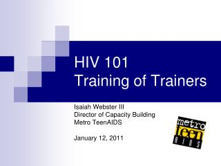 HIV 101  Training of Trainers