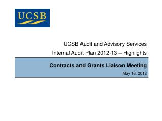 UCSB Audit and Advisory Services Internal Audit Plan 2012-13 – Highlights