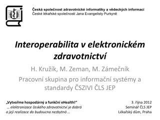 I nteroperabilita v  elektronickém zdravotnictví