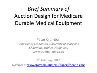 Brief Summary of Auction Design for Medicare  Durable Medical Equipment
