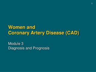Women and Coronary Artery Disease CAD