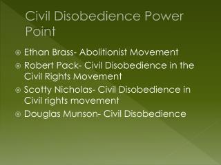 Civil Disobedience  P ower Point