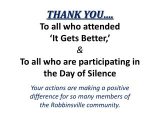 Your actions are making a positive difference for so many members of the Robbinsville community.