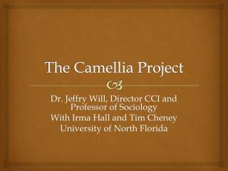 The Camellia Project