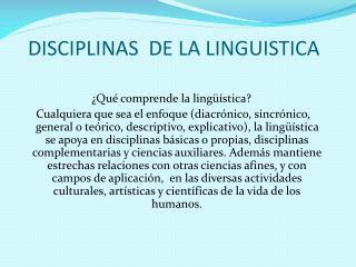 DISCIPLINAS  DE LA LINGUISTICA