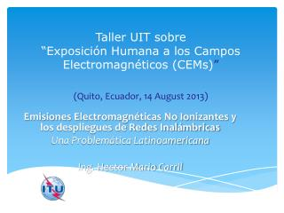 Emisiones Electromagnéticas No Ionizantes y los despliegues de Redes Inalámbricas