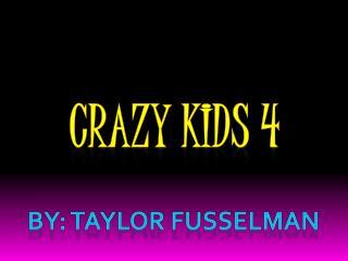 Crazy Kids 4