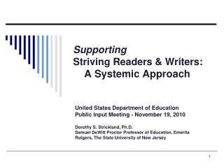 Supporting  Striving Readers  Writers:      A Systemic Approach