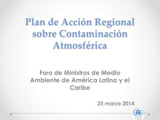 Plan de Acción Regional sobre Contaminación Atmosférica