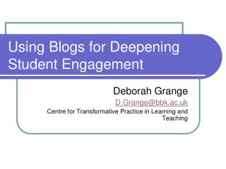 Using Blogs  for Deepening Student Engagement