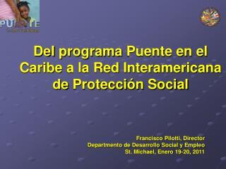 DeI programa  Puente en el  Caribe  a la Red  Interamericana  de  Protecci ón  Social