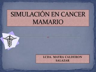 SIMULACIÓN EN CANCER MAMARIO