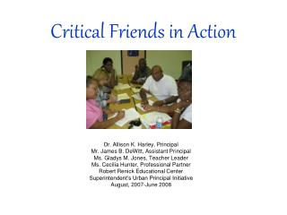 Critical Friends in Action