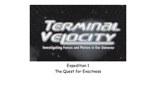 Terminal Velocity Investigating Forces and Motion in our Universe