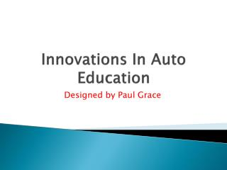 Innovations In Auto Education