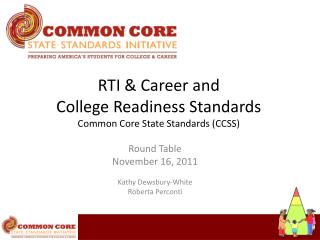 RTI & Career and  College Readiness Standards  Common Core State Standards (CCSS)